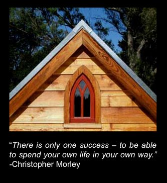there is only one success   Recession Proof your Life with a Tiny House?