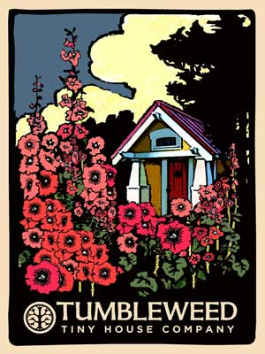 Hollyhocks Anderjack Tiny House Poster